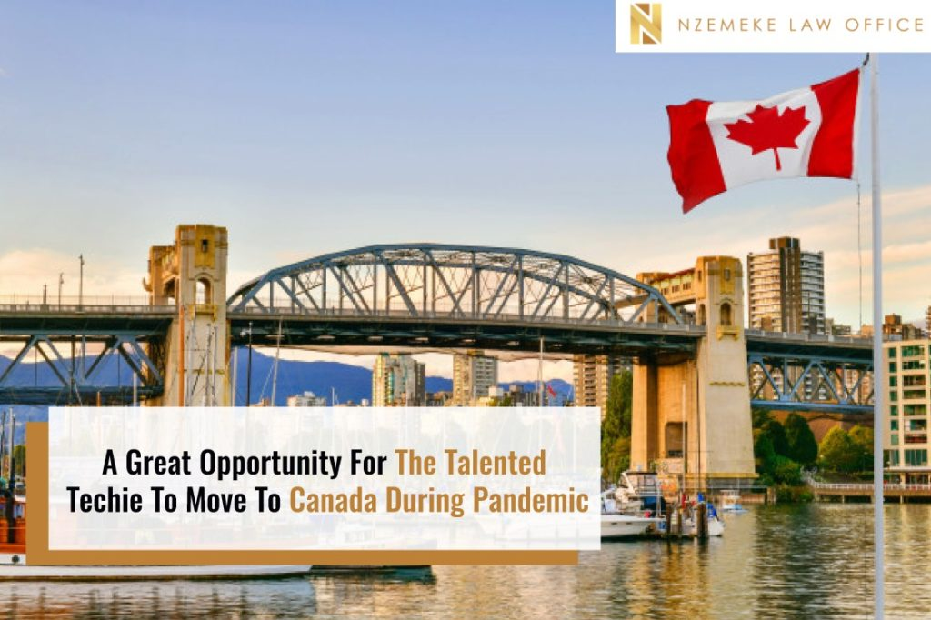 A Great Opportunity For The Talented Techie To Move To Canada During Pandemic